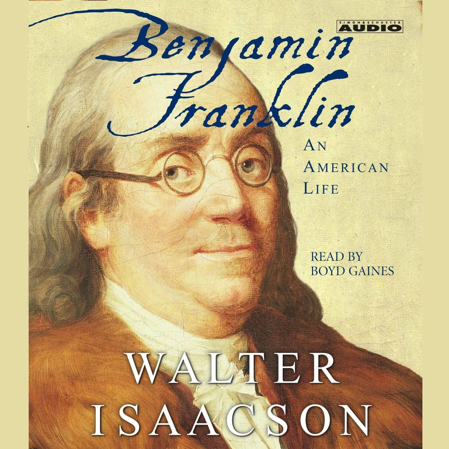 hear benjamin franklin abridged audiobook by walter isaacson for extended audio sample benjamin franklin an american life audiobook by walter isaacson