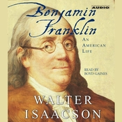 Benjamin Franklin: An American Life Audiobook, by Walter Isaacson