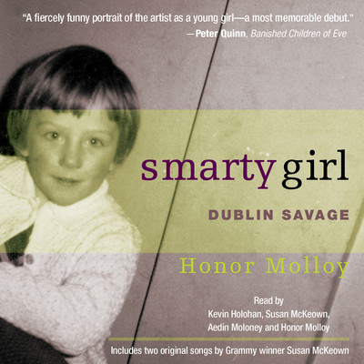 Smarty Girl: Dublin Savage Audiobook, by Honor Molloy
