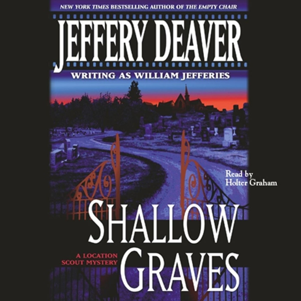 Printable Shallow Graves: A Location Scout Mystery Audiobook Cover Art
