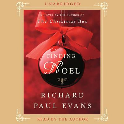 Finding Noel: A Novel Audiobook, by Richard Paul Evans