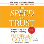 The Speed of Trust, by Stephen M. R. Covey