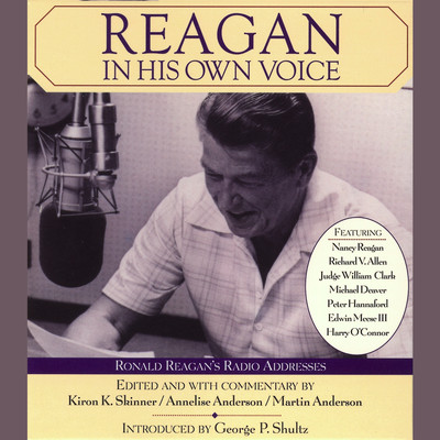 Reagan In His Own Voice Audiobook, by Kiron K. Skinner
