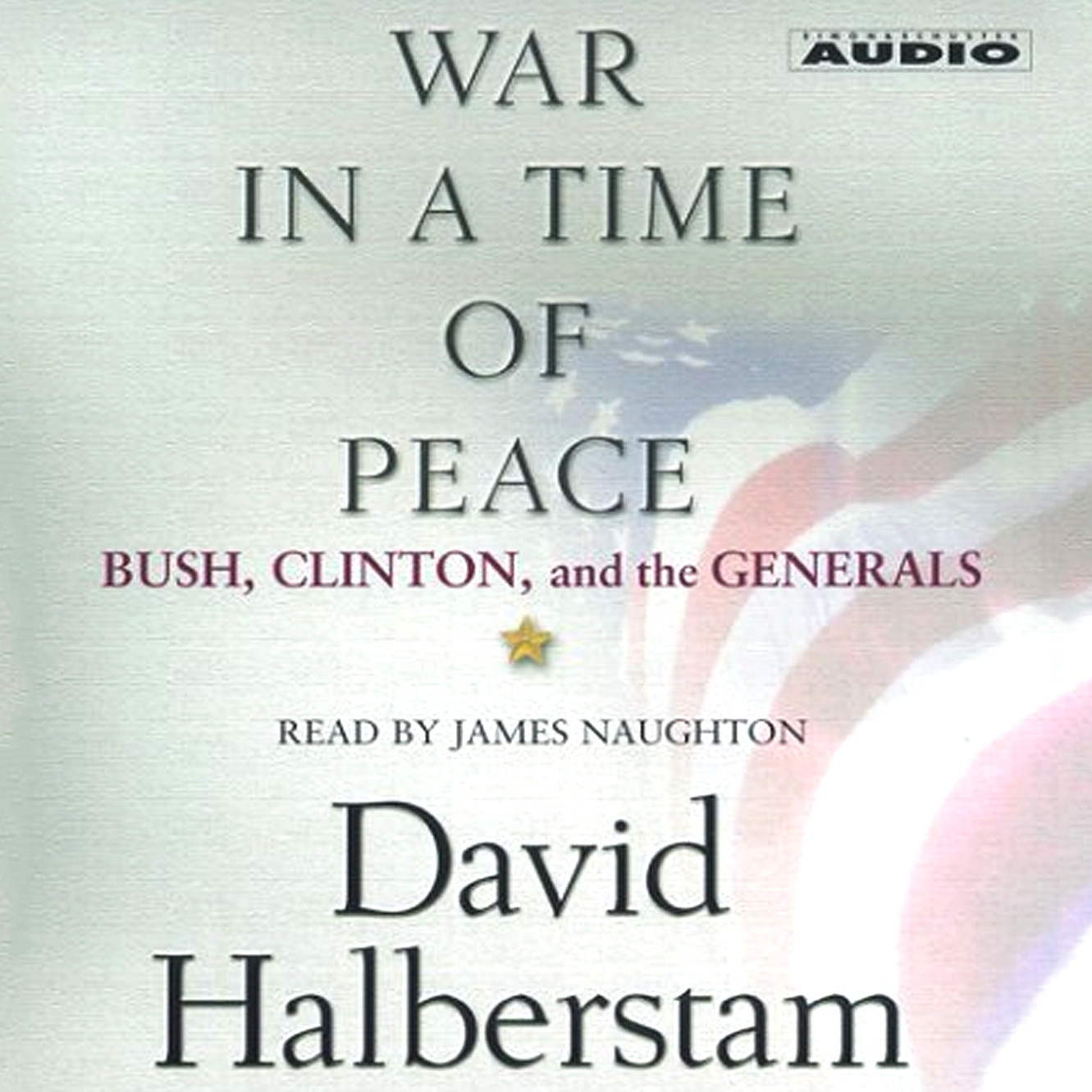 Printable War in a Time of Peace: Bush, Clinton, and the Generals Audiobook Cover Art