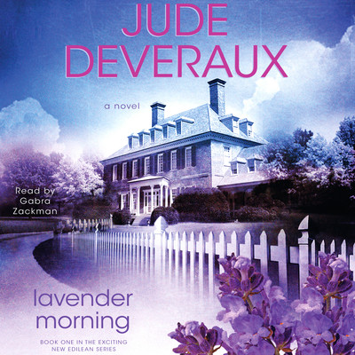 Lavender Morning: A Novel Audiobook, by Jude Deveraux