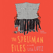 The Spellman Files: A Novel, by Lisa Lutz