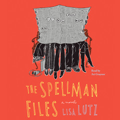 The Spellman Files: A Novel Audiobook, by Lisa Lutz