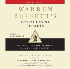 Warren Buffetts Management Secrets: Proven Tools for Personal and Business Success Audiobook, by David Clark, Mary Buffett
