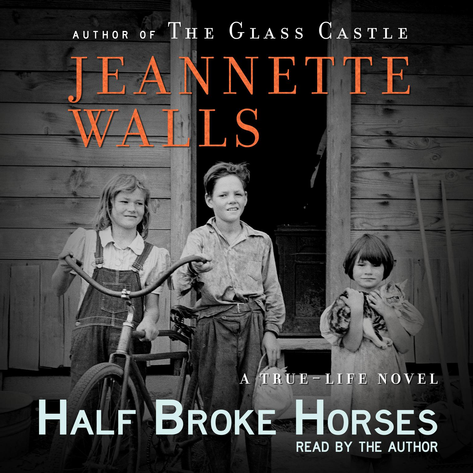 Printable Half Broke Horses: A True-Life Novel Audiobook Cover Art