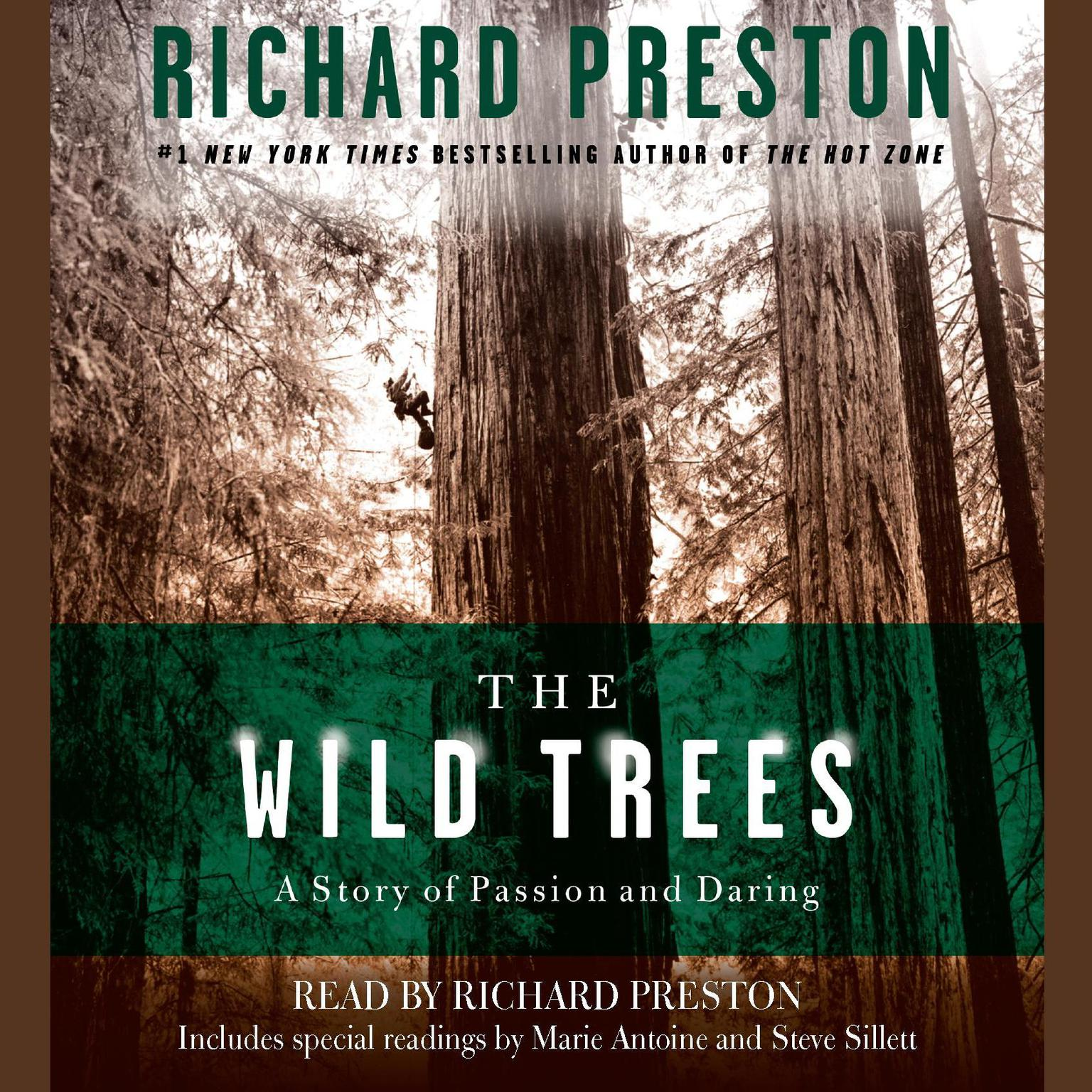 Printable The Wild Trees: A Story of Passion and Daring Audiobook Cover Art