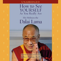 How to See Yourself As You Really Are Audiobook, by His Holiness the Dalai Lama, The Dalai Lama