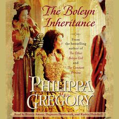 The Boleyn Inheritance Audiobook, by Philippa Gregory