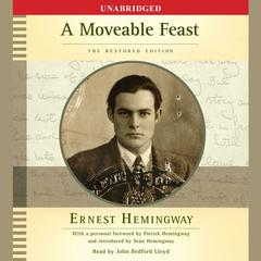 A Moveable Feast: The Restored Edition Audiobook, by Ernest Hemingway