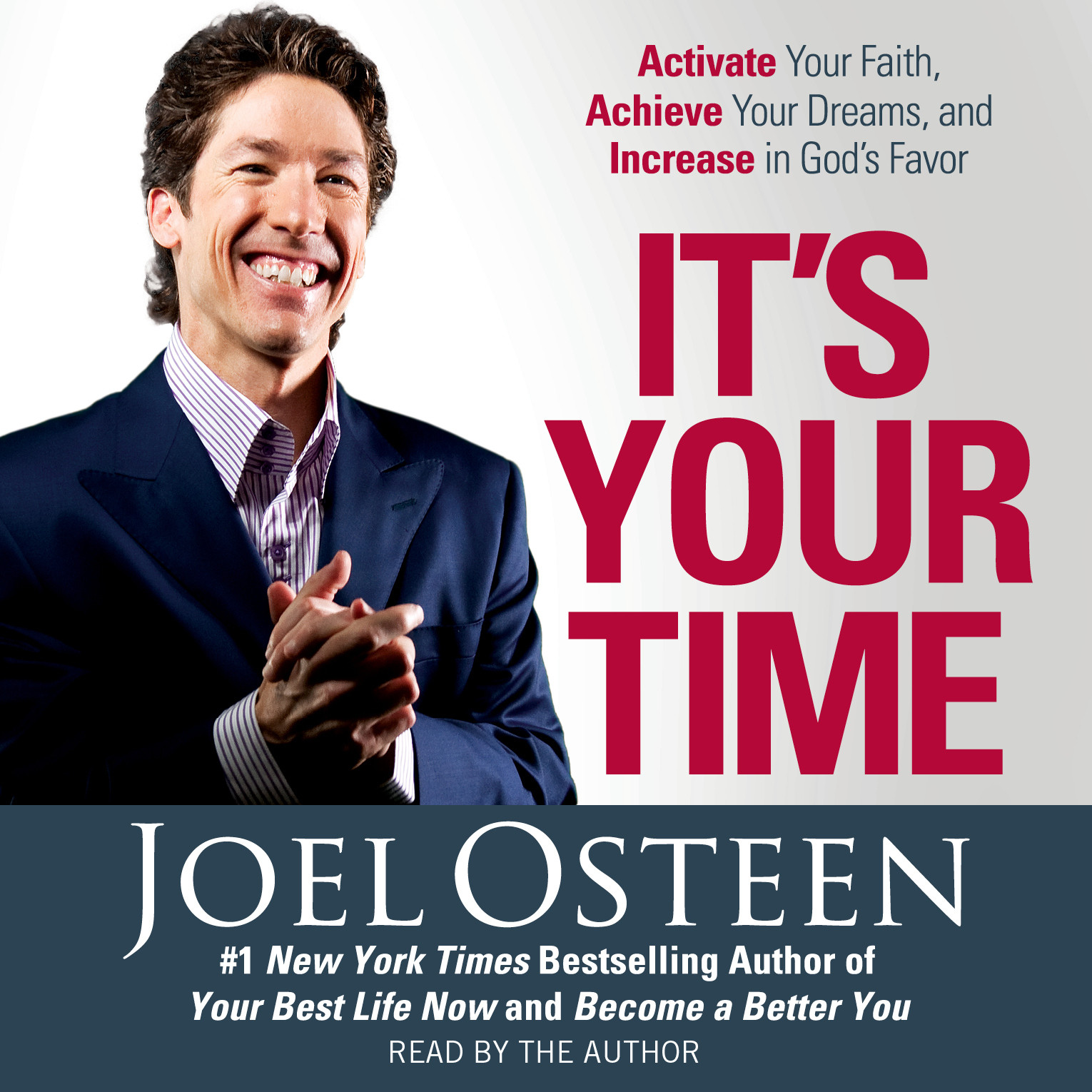 Printable It's Your Time: Activate Your Faith, Accomplish Your Dreams, and Increase in God's Favor Audiobook Cover Art