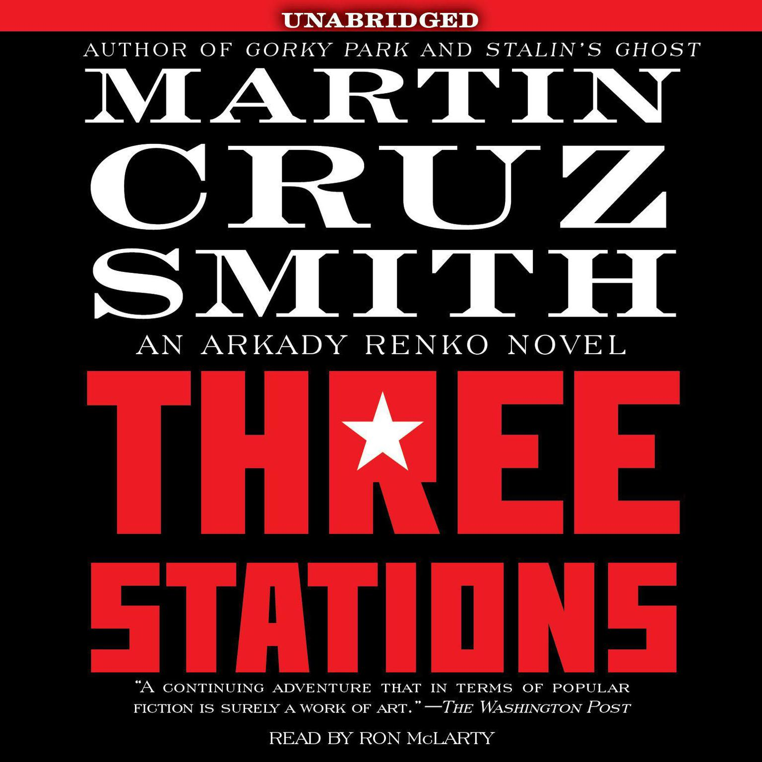 Printable Three Stations: An Arkady Renko Novel Audiobook Cover Art