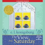The View From Saturday Audiobook, by E. L. Konigsburg