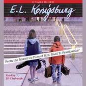 From the Mixed-up files of Mrs. Basil E. Frankweiler, by E. L. Konigsburg