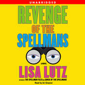 Revenge of the Spellmans: A Novel, by Lisa Lutz