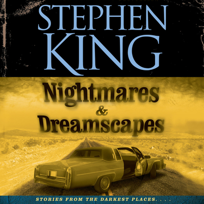 Nightmares & Dreamscapes Audiobook, by Stephen King