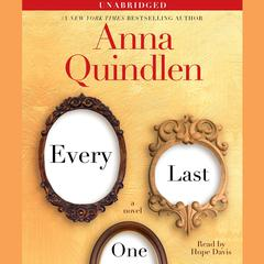 Every Last One Audiobook, by Anna Quindlen
