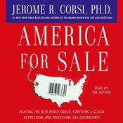 America for Sale: Fighting the New World Order, Surviving a Global Depression, and Preserving USA Sovereignty Audiobook, by Jerome R. Corsi