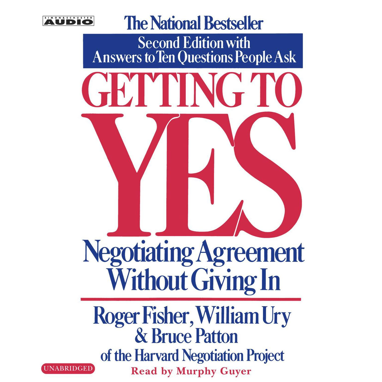 Printable Getting to Yes: How to Negotiate Agreement Without Giving In Audiobook Cover Art
