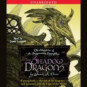 The Shadow Dragons: The Chronicles of the Imaginarium Geographica, Book 4, by James A. Owen