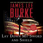 Lay Down My Sword and Shield, by James Lee Burke