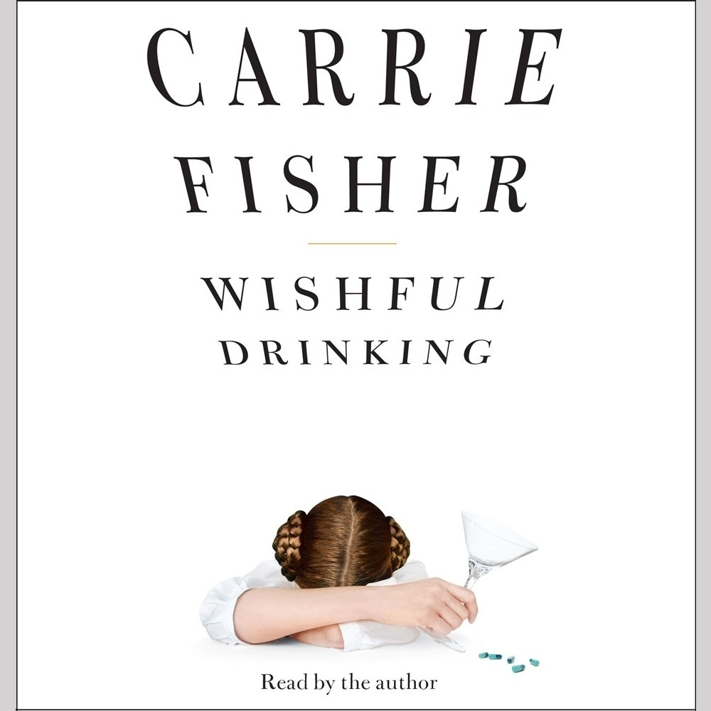 Printable Wishful Drinking Audiobook Cover Art