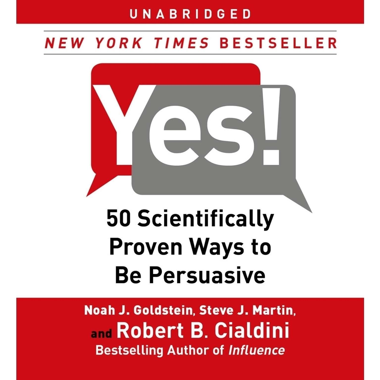 Printable Yes!: 50 Scientifically Proven Ways to Be Persuasive Audiobook Cover Art