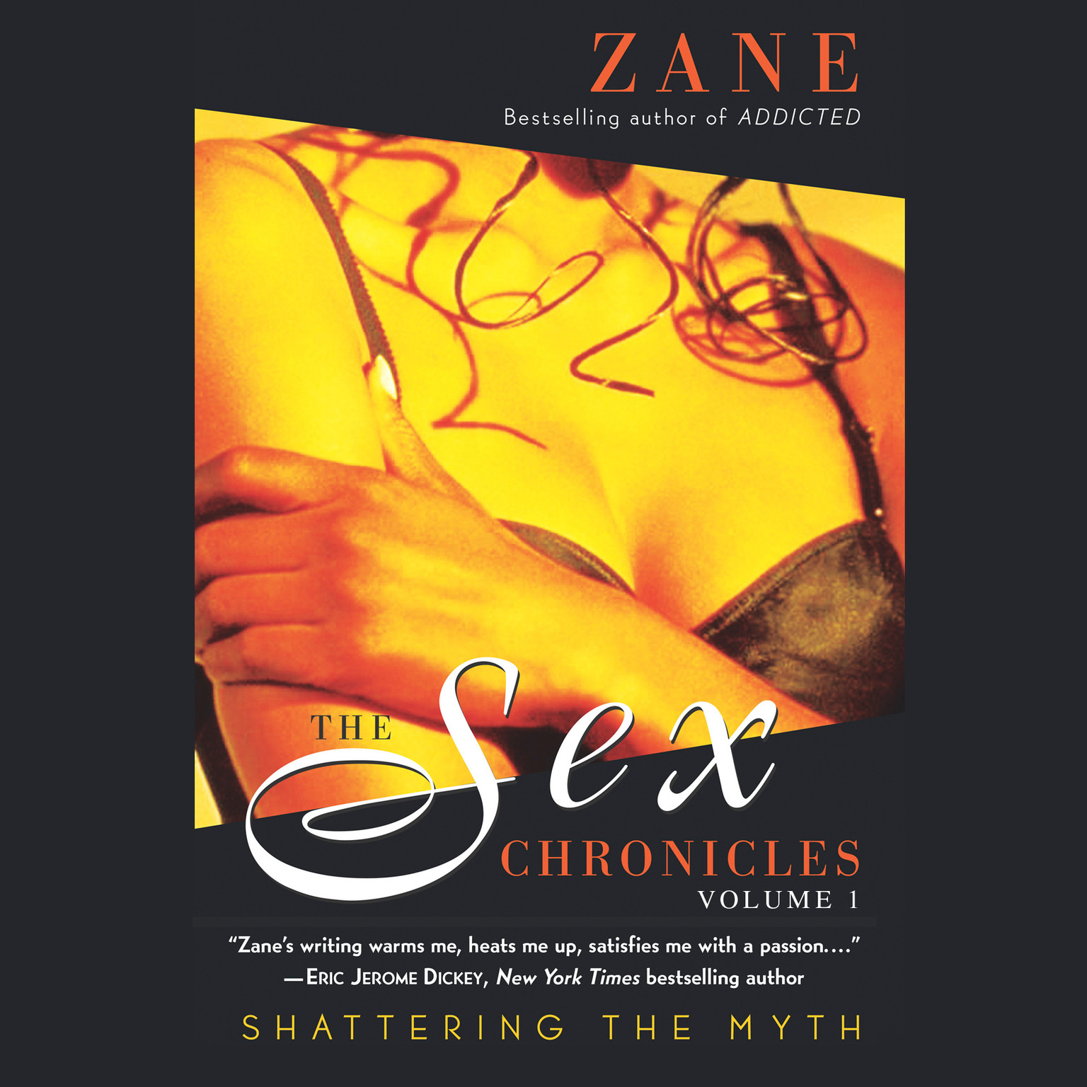 Printable The Sex Chronicles: Shattering the Myth, Volume One Audiobook Cover Art