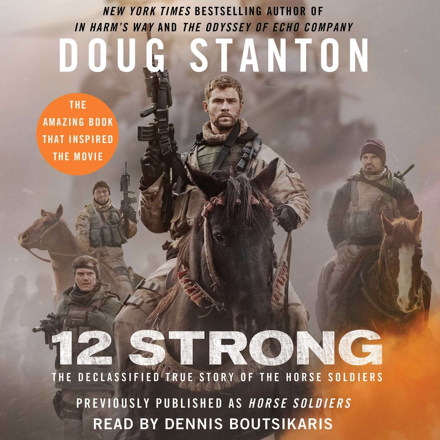 Printable 12 Strong: The Declassified True Story of the Horse Soldiers Audiobook Cover Art