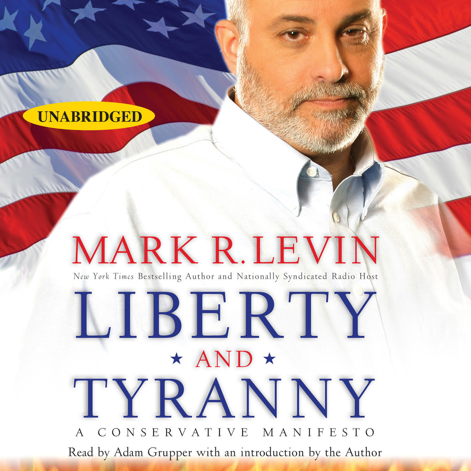 Printable Liberty and Tyranny: A Conservative Manifesto Audiobook Cover Art