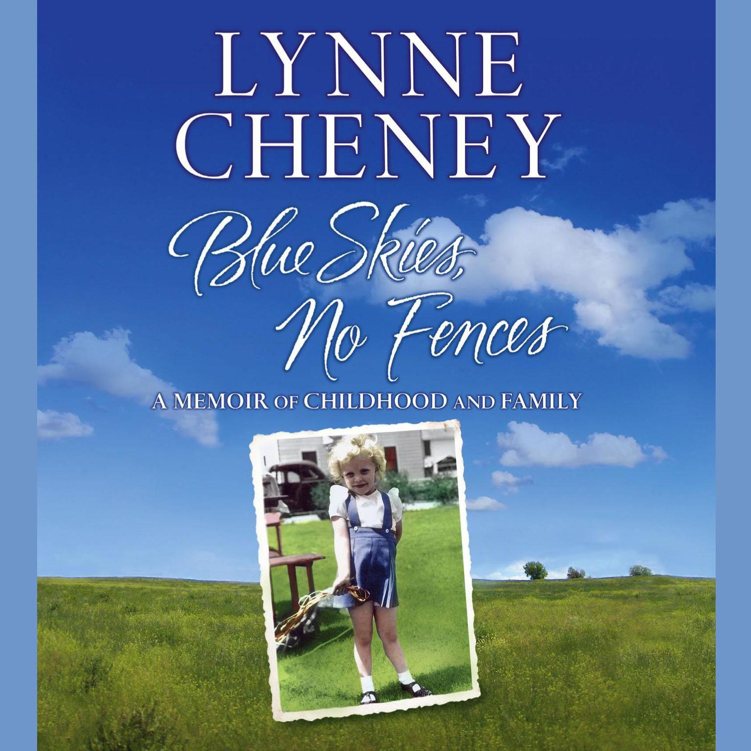 Printable Blue Skies, No Fences: A Memoir of Childhood and Family Audiobook Cover Art