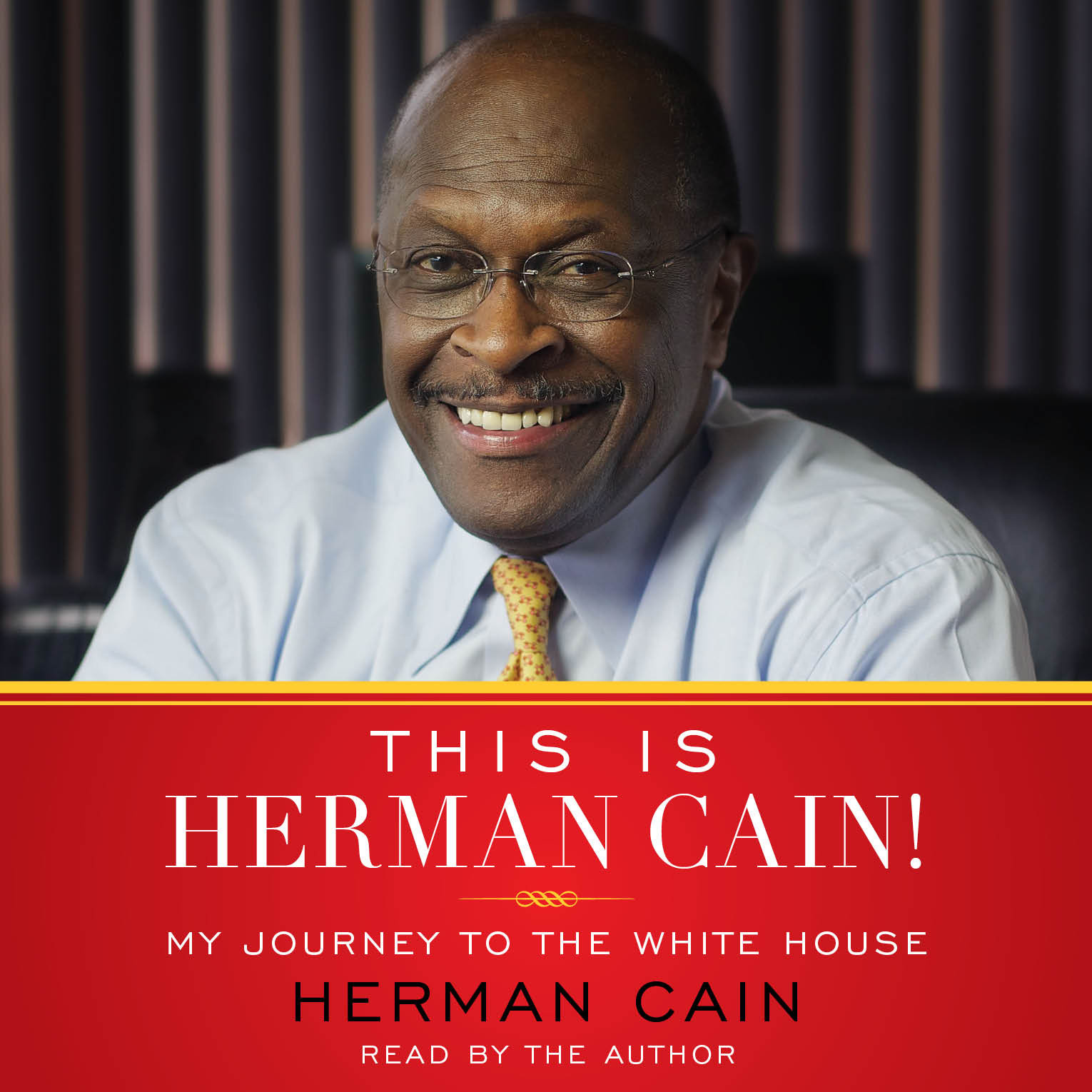 Printable This is Herman Cain!: My Journey to the White House Audiobook Cover Art