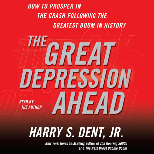 Printable The Great Depression Ahead: How to Prosper in the Crash That Follows the Greatest Boom in History Audiobook Cover Art