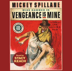 Vengeance Is Mine Audiobook, by Mickey Spillane