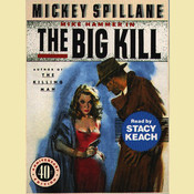 The Big Kill Audiobook, by Mickey Spillane