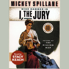 I, the Jury Audiobook, by Mickey Spillane