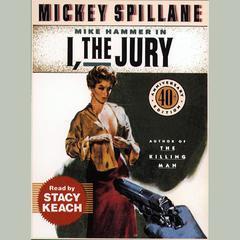 I, the Jury Audiobook, by Mickey Spillane