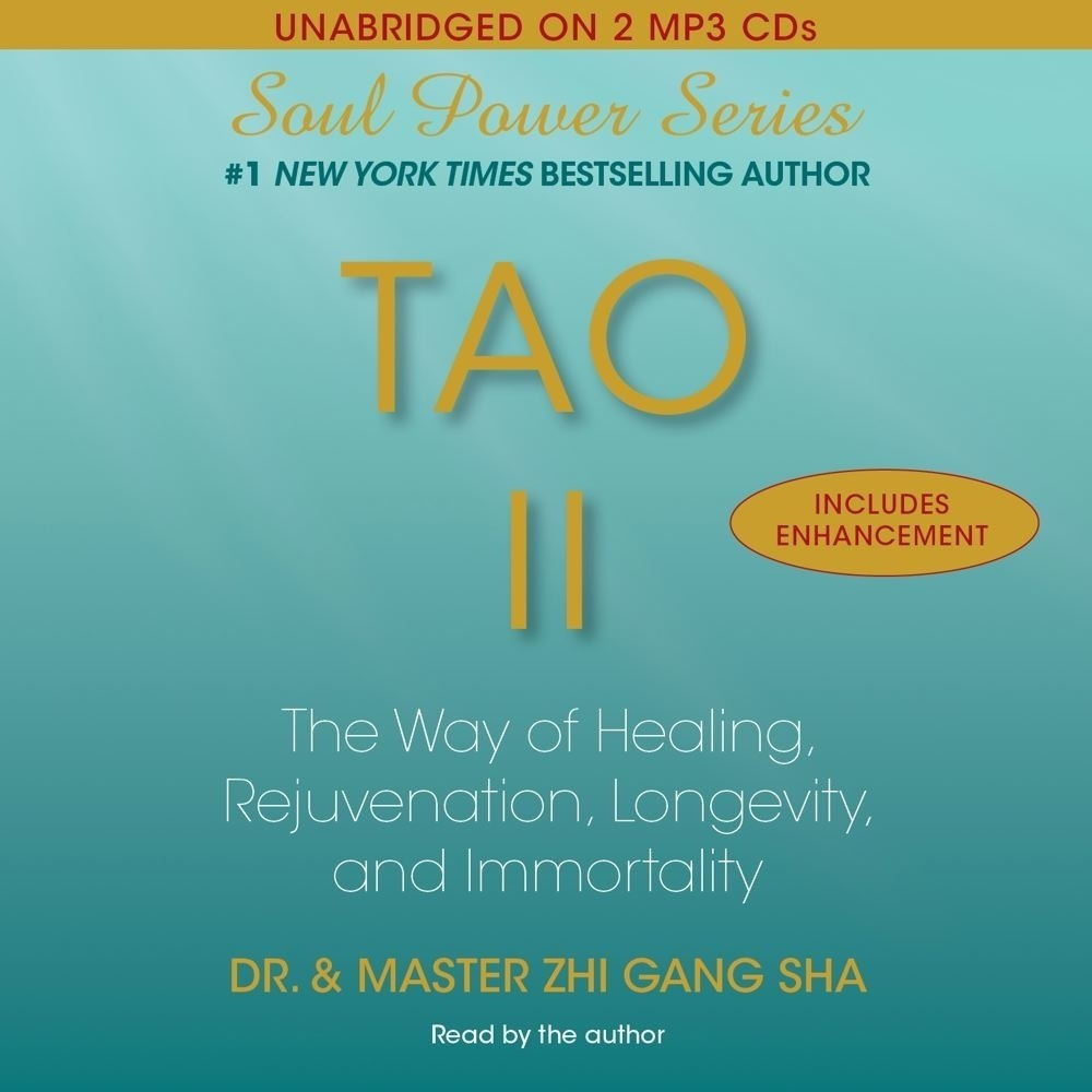 Printable Tao II: The Way of Healing, Rejuvenation, Longevity, and I Audiobook Cover Art