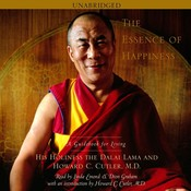 The Essence of Happiness: A Guidebook for Living Audiobook, by Tenzin Gyatso, Howard C. Cutler