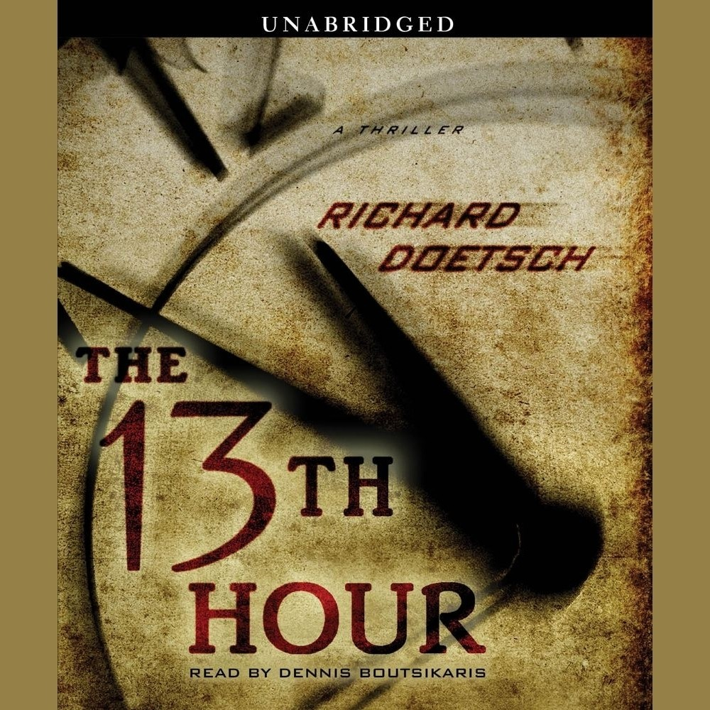 Printable The 13th Hour: A Thriller Audiobook Cover Art