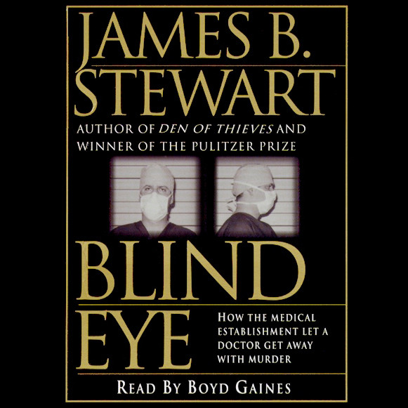 Printable Blind Eye: The Terrifying Story of a Doctor Who Got Away with Murder Audiobook Cover Art