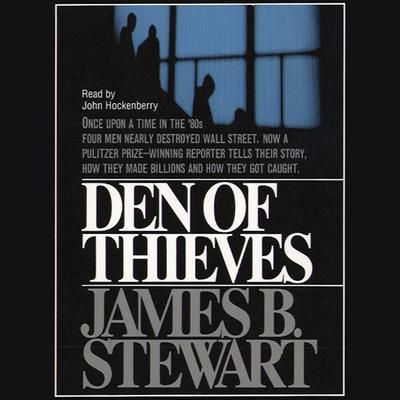 Den of Thieves Audiobook, by James B. Stewart