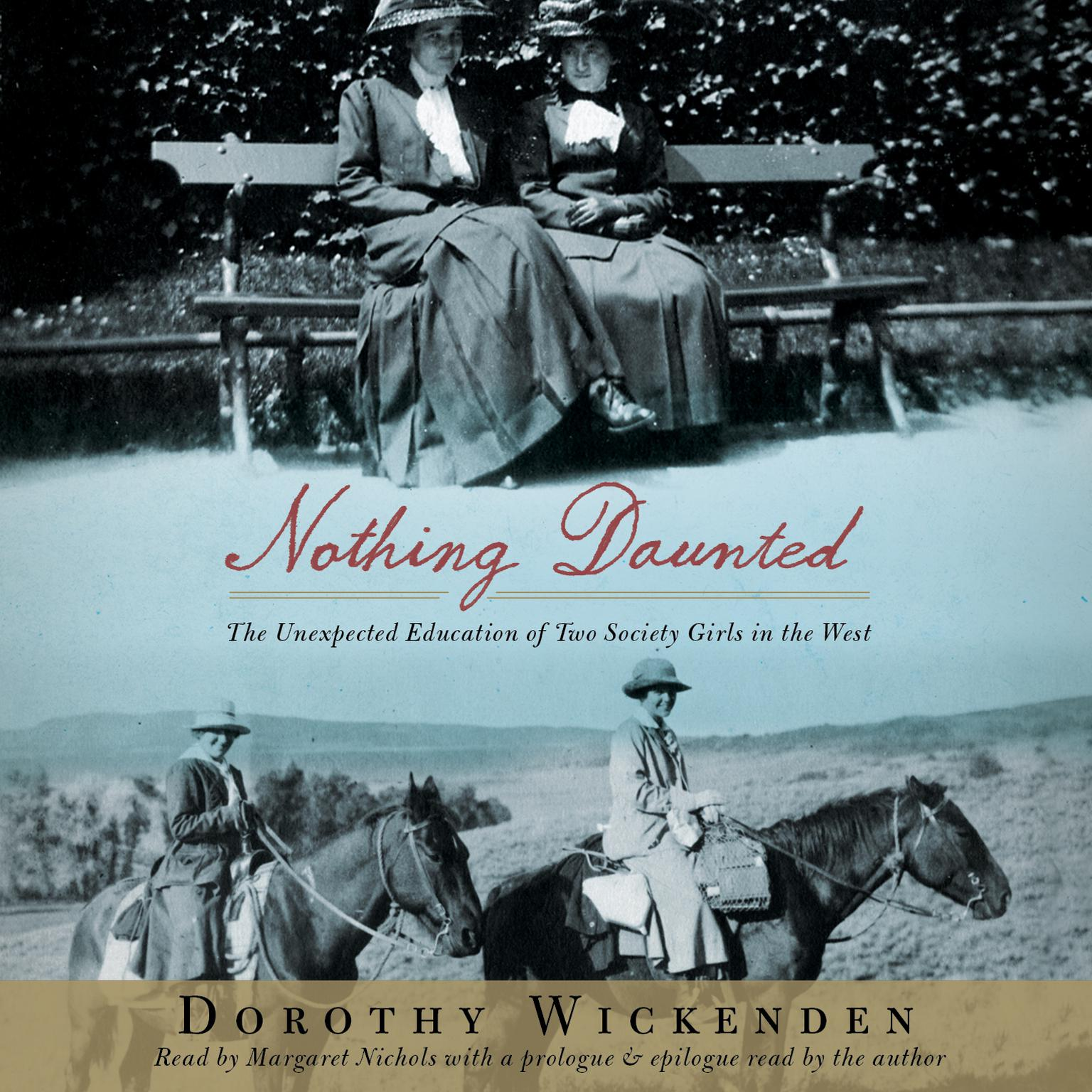 Printable Nothing Daunted: The Unexpected Education of Two Society Girls in the West Audiobook Cover Art