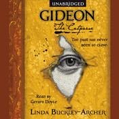Gideon the Cutpurse: Being the First Part of the Gideon Trilogy, by Linda Buckley-Archer