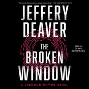 The Broken Window: A Lincoln Rhyme Novel, by Jeffery Deaver