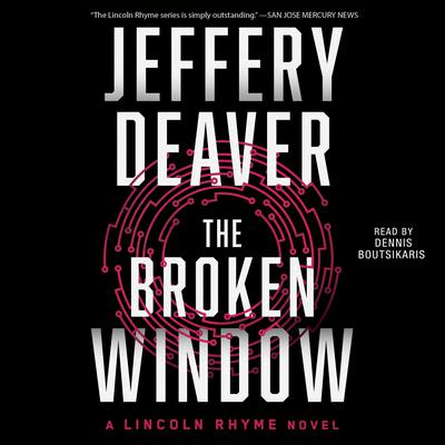 The Broken Window: A Lincoln Rhyme Novel Audiobook, by Jeffery Deaver