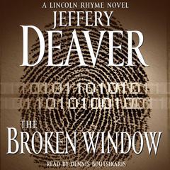 The Broken Window: A Lincoln Rhyme Novel Audiobook, by Jeffery Deaver